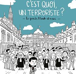C'est quoi un terroriste ?